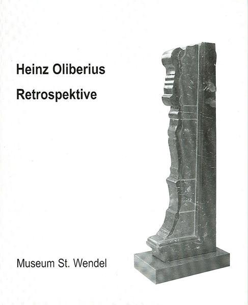 Heinz Oliberius - Retrospektive - Coverbild