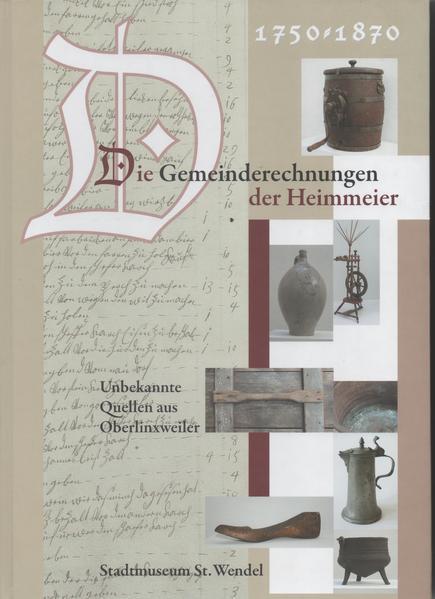 Die Gemeinderechnungen der Heimmeier 1750-1870 - Coverbild