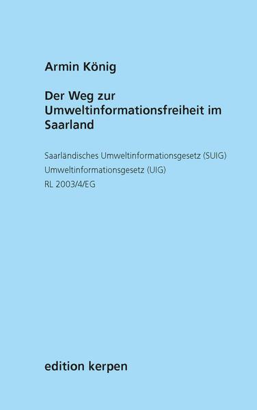 Der Weg zur Umweltinformationsfreiheit im Saarland - Coverbild