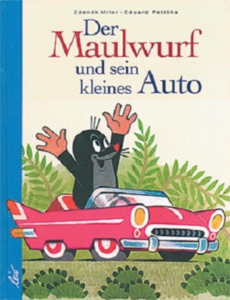 Der Maulwurf und sein kleines Auto - Coverbild