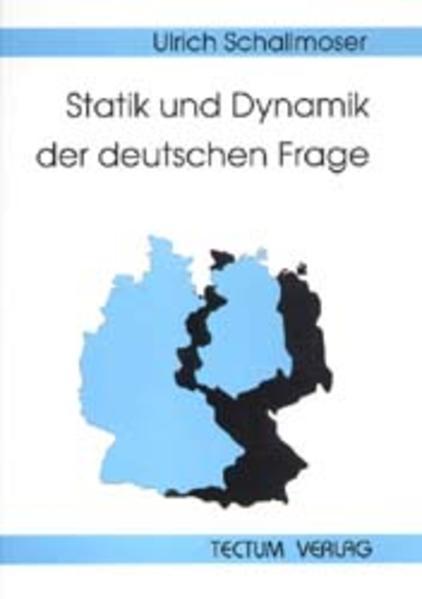 Statik und Dynamik der deutschen Frage - Coverbild