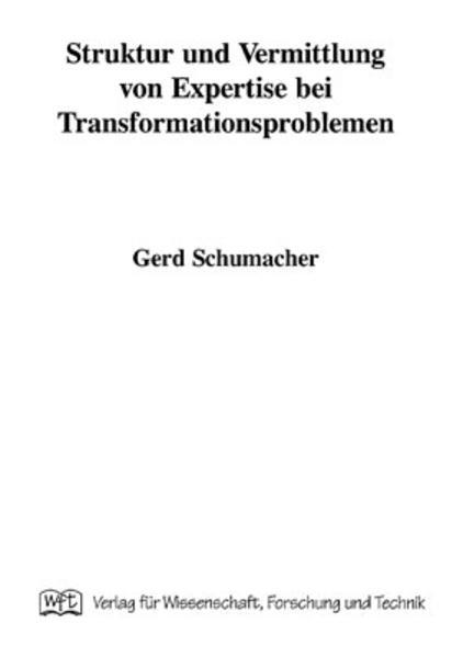 Struktur und Vermittlung von Expertise bei Transformationsproblemen - Coverbild