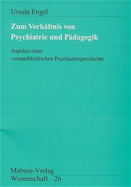 Zum Verhältnis von Psychiatrie und Pädagogik - Coverbild