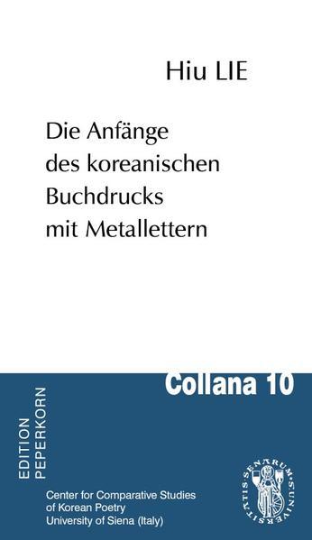 Die Anfänge des koreanischen Buchdrucks mit Metallettern - Coverbild