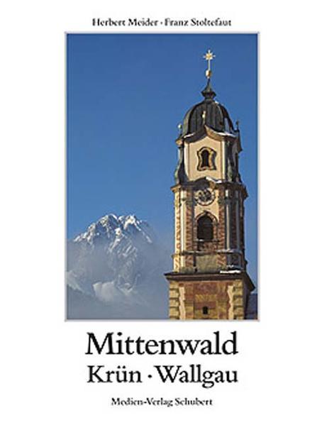 Mittenwald, Krün, Wallgau - Coverbild