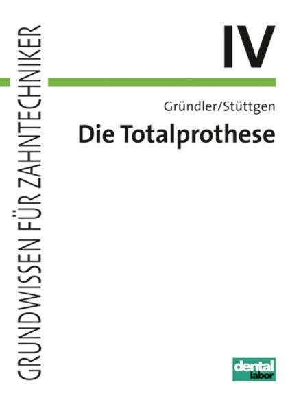 Grundwissen für Zahntechniker / Totalprothese - Coverbild