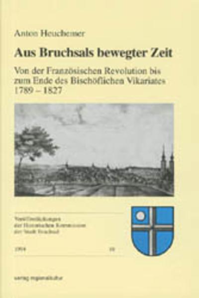 Aus Bruchsals bewegter Zeit - Coverbild