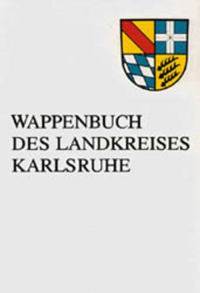 Wappenbuch des Landkreises Karlsruhe - Coverbild