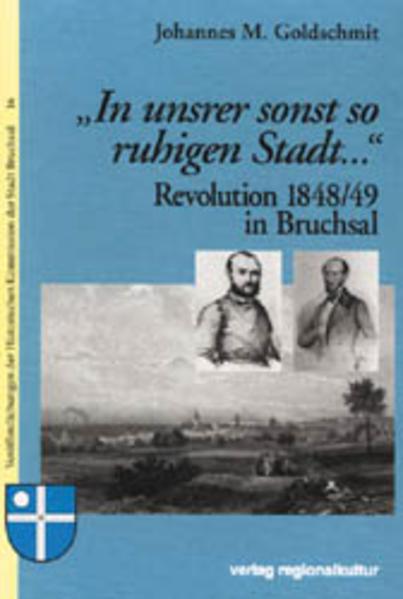 Revolution 1848/49 in Bruchsal - Coverbild
