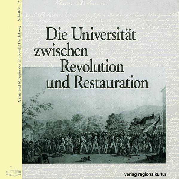 Die Universität zwischen Revolution und Restauration - Coverbild