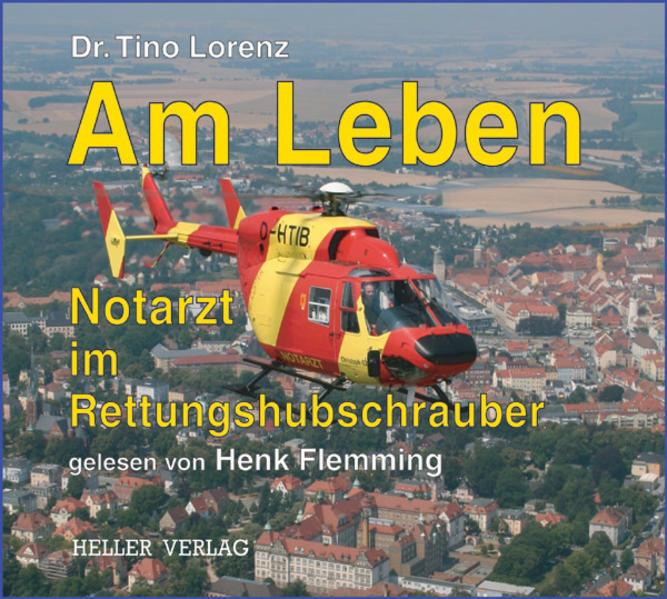 Am Leben - Notarzt im Rettungshubschrauber - Coverbild
