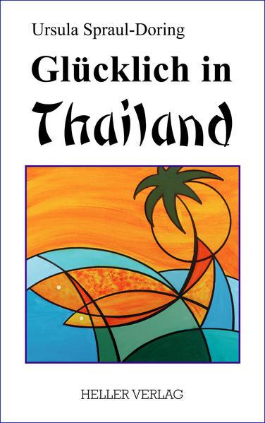 Glücklich in Thailand - Coverbild