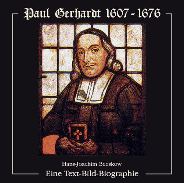 Paul Gerhardt 1607-1676 - Coverbild
