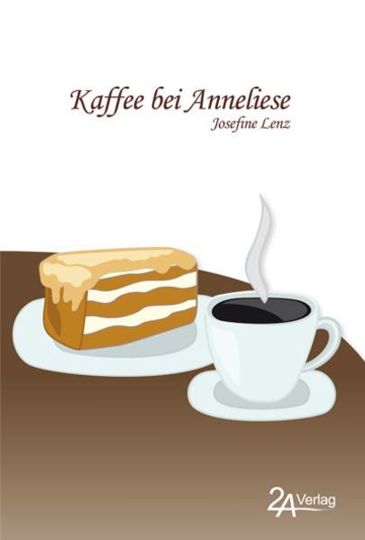 Kaffee bei Anneliese - Coverbild