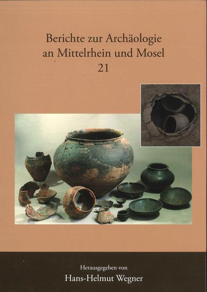 Berichte zur Archäologie an Mittelrhein und Mosel / Das Gräberfeld von Mendig, Kreis Mayen-Koblenz und sein Umfeld - Coverbild