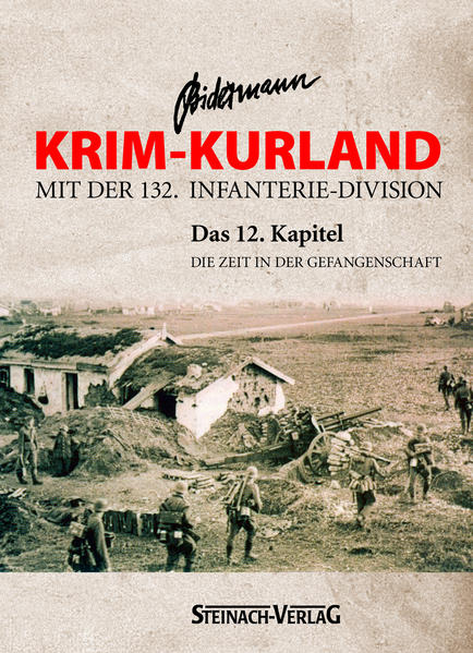 Krim - Kurland mit der 132. Infanterie-Division