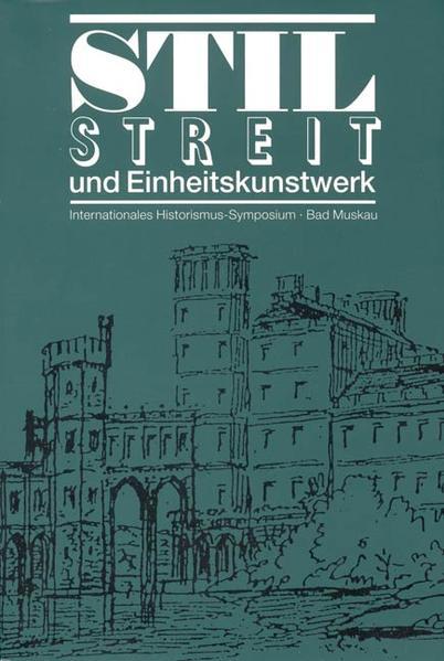 Stilstreit und Einheitskunstwerk - Coverbild