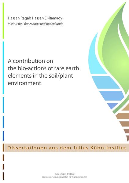 A contribution on the bio-actions of rare earth elements in the soil/plant environment - Coverbild