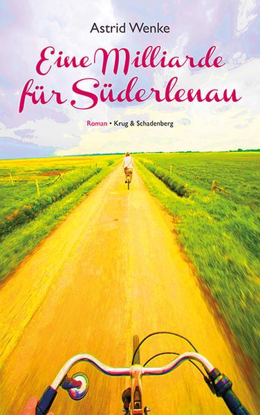 Eine Milliarde für Süderlenau - Coverbild