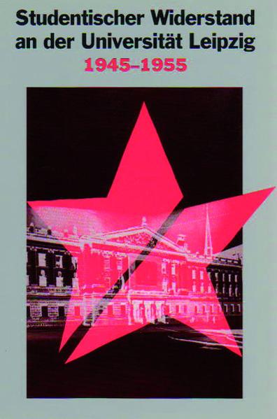 Studentischer Widerstand an der Universität Leipzig - Coverbild