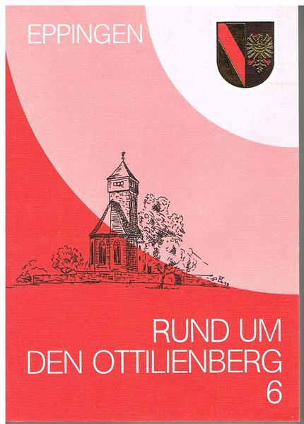 Rund um den Ottilienberg / Rund um den Ottilienberg 6 - Coverbild