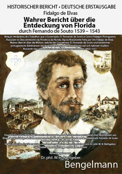 Wahrer Bericht über die Entdeckung von Florida durch Fernando de Souto 1539 - 1543. DEUTSCHE ERSTAUSGABE. - Coverbild