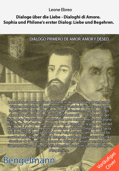Dialoge über die Liebe - Dialoghi di Amore. Die Traduktion des Indio Garcilasso Inca de la Vega - Coverbild