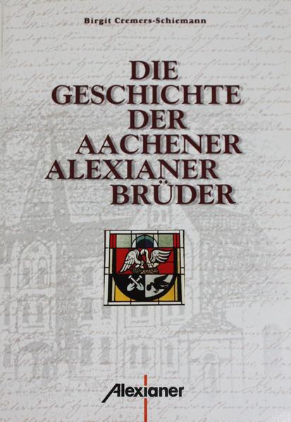 Die Geschichte der Aachener Alexianer-Brüder - Coverbild