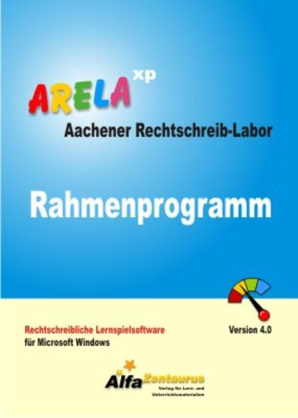 Aachener Rechtschreib-Labor - ARELA (Rahmenprogramm). Rechtschreibliche... / Aachener Rechtschreib-Labor - ARELA (Rahmenprogramm). Rechtschreibliche... - Coverbild