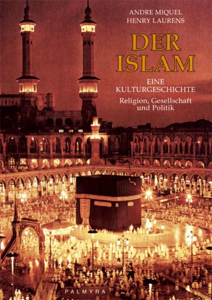 Der Islam – Eine Kulturgeschichte - Coverbild