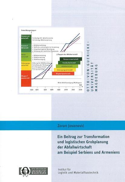 Ein Beitrag zur Transformation und logistischen Grobplanung der Abfallwirtschaft am Beispiel Serbiens und Armeniens - Coverbild
