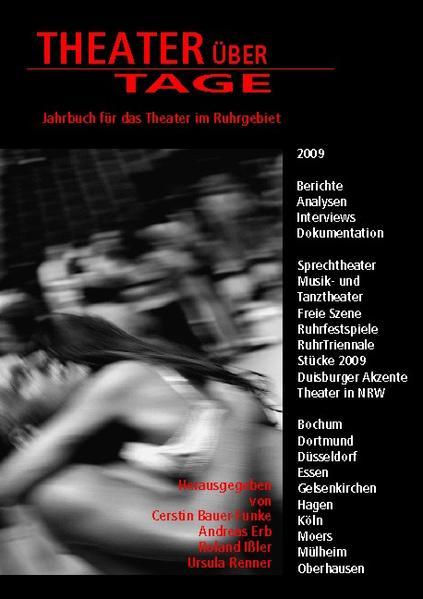 Theater über Tage – 2009 - Kostenlose PDF-Downloads für eBooks