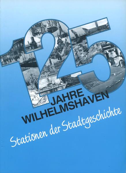125 Jahre Wilhelmshaven - Coverbild