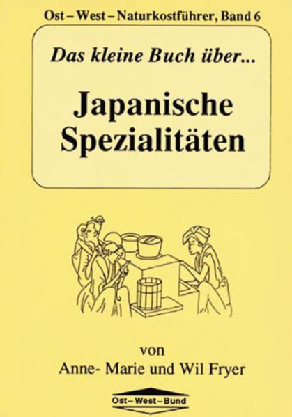 Das kleine Buch über Japanische Spezialitäten - Coverbild