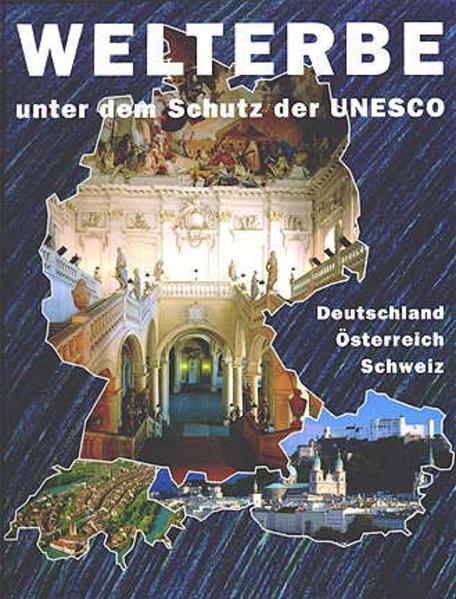 Welterbe unter dem Schutz der UNESCO - Coverbild