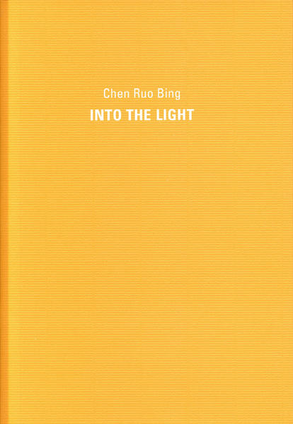 Chen Ruo Bing: Into The Light - Coverbild