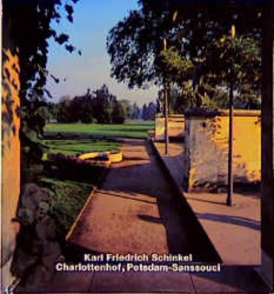 Karl Friedrich Schinkel, Charlottenhof, Potsdam-Sanssouci - Coverbild