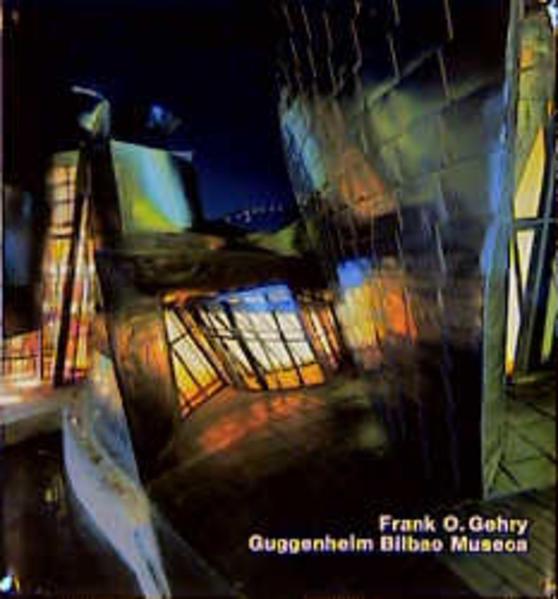 Frank O. Gehry, Museo Guggenheim Bilbao - Coverbild