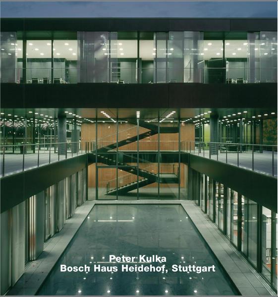 Peter Kulka, Bosch-Haus Heidehof, Stuttgart - Coverbild