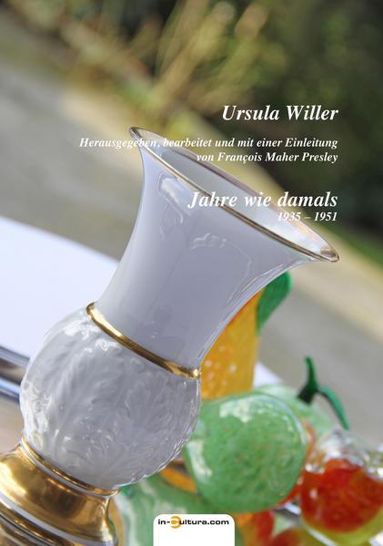 Ursula Willer: Jahre wie damals - Coverbild