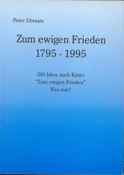 Zum ewigen Frieden 1795-1995 - Coverbild