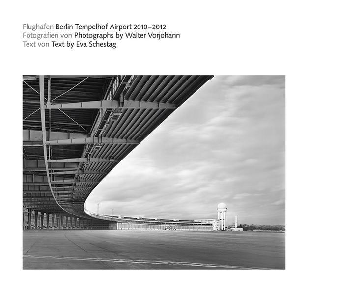 Flughafen Berlin Tempelhof Airport 2010-2012 - Coverbild