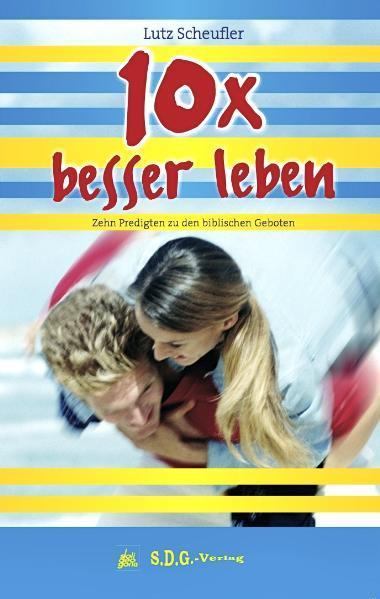 10x besser leben - Coverbild