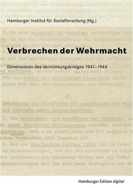 Verbrechen der Wehrmacht. Dimensionen des Vernichtungskrieges - Coverbild