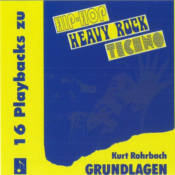 Grundlagen 2: Hip-Hop - Heavy Rock - Techno - Coverbild