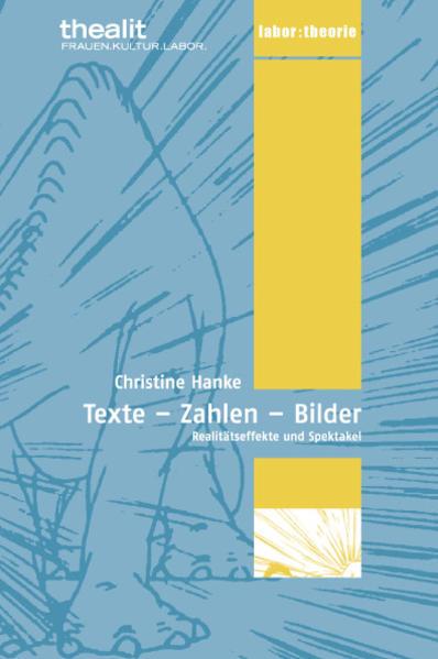 TEXTE  ZAHLEN  BILDER. Realitätseffekte und Spektakel - Coverbild