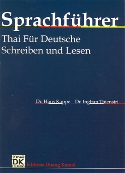 Sprachführer Thai für Deutsche. Schreiben und Lesen / Sprachführer Thai für Deutsche. Schreiben und Lesen - Coverbild