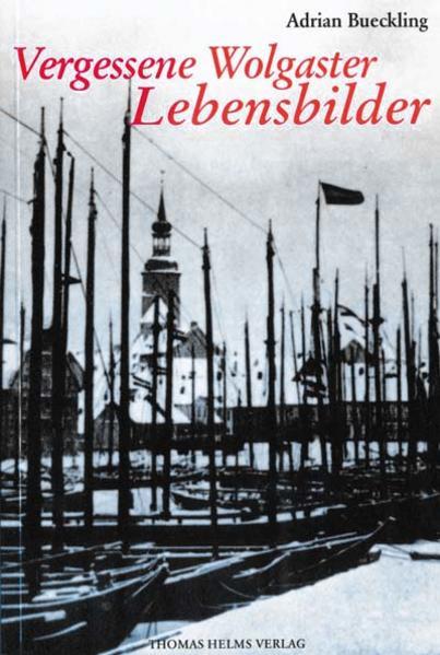 Vergessene Wolgaster Lebensbilder - Coverbild