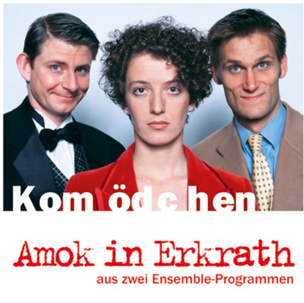 Kom(m)ödchen: Amok in Erkrath - Coverbild