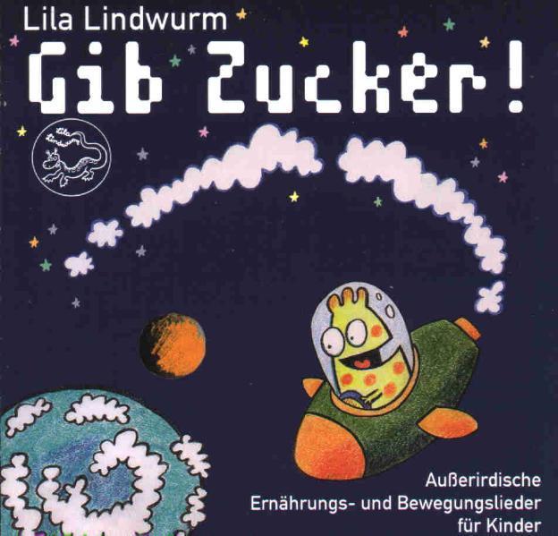 Lila Lindwurm - Gib Zucker! - Coverbild